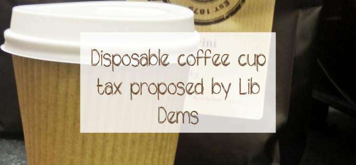 graphic-title-page-disposible-coffee-cup-tax-proposed-by-lib-dems-text-craft-cup