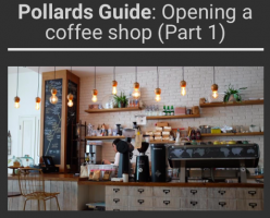 Pollards-Guide-Opening-a-coffee-shop-part-1