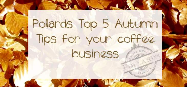 Graphic-autumn-5-top-tips-business-pollards-autumn-tips
