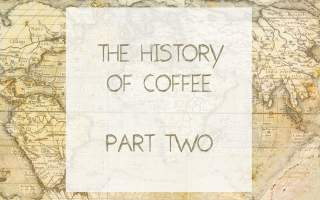 history-of-coffee-part-two-graphic